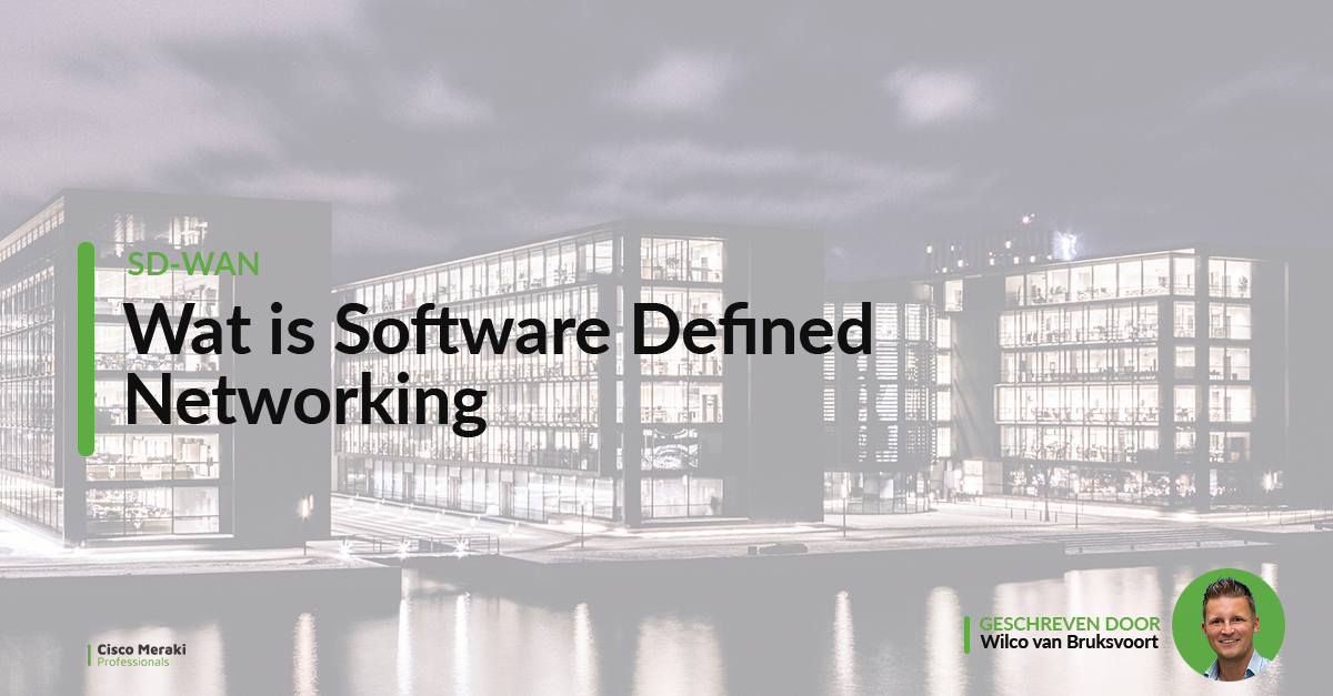 Wat is Software Defined Networking